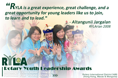 RYLA is a great experience, great challenge, and a great opportunity for young leaders like us to join, to learn and to lead.