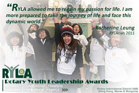 RYLA allowed me to regain my passion for life. I am more prepared to take the journey of life and face this dynamic world.