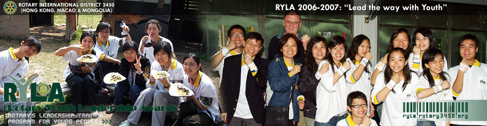 RYLA 2006-2007 - Rotary's Profound Formula on Global Youth Leadership Training